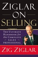 Ziglar on Selling - Zig Ziglar
