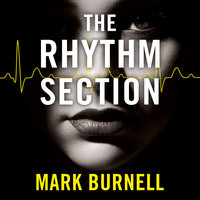 The Rhythm Section - Mark Burnell