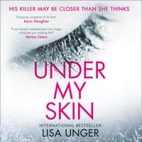 Under My Skin - Lisa Unger