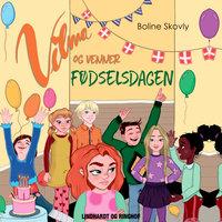 Vilma og venner 2 - Fødselsdagen - Boline Skovly