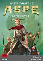 A.S.P.E. 1: Dæmonhuden - Mette Finderup