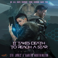 It Takes Death to Reach a Star - Gareth Worthington,Stu Jones
