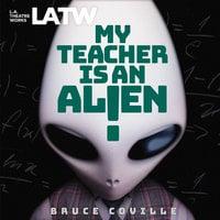My Teacher is an Alien - Bruce Coville