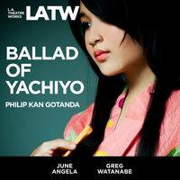 Ballad of Yachiyo - Philip Kan Gotanda