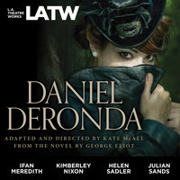 Daniel Deronda: from the novel by George Eliot - Kate McAll