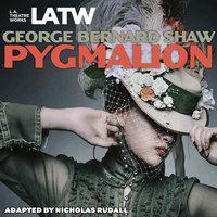 Pygmalion - George Bernard Shaw, Nicholas Rudall