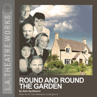 Round and Round the Garden - Alan Ayckbourn