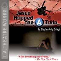 "Jesus Hopped the ""A"" Train - Stephen Adly Guirgis"