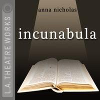 Incunabula - Anna Nicholas
