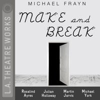Make and Break - Michael Frayn