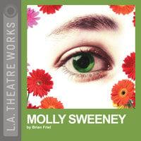 Molly Sweeney - Brian Friel