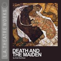 Death and the Maiden - Ariel Dorfman