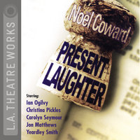 Present Laughter - Noel Coward