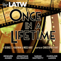 Once in a Lifetime - Moss Hart, Christopher Hart, George S. Kaufman