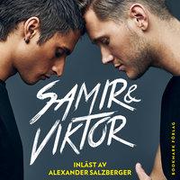 Samir & Viktor - Samir Badran & Viktor Frisk & Pascal Engman