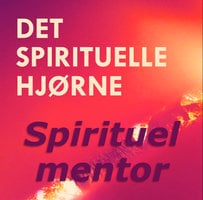 Fra selvdestruktiv til spirituel mentor - med Ellie Bruun - Ann-Sofie Packert