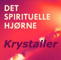 Krystaller og følsomme powerkvinder - med Noell Elise - Ann-Sofie Packert