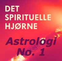 Astrologi no. 1: Back to basics - med Lillian Jensen - Ann-Sofie Packert