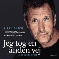 Jeg tog en anden vej - Allan Olsen, Anders Houmøller Thomsen