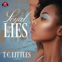 Loyal to His Lies - T.C. Littles