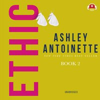 Ethic II - Ashley Antoinette