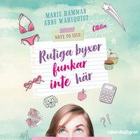 Note to self: Rutiga byxor funkar inte här - Abbe Wahlquist, Marie Hammar