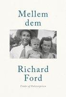 Mellem dem - Richard Ford