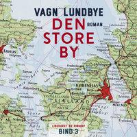 Den store by - Vagn Lundbye