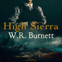 High Sierra - W. R. Burnett