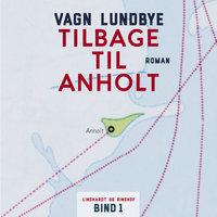 Tilbage til Anholt - Vagn Lundbye