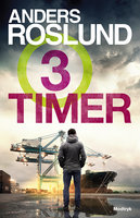 Tre timer - Anders Roslund
