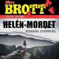 Helén-mordet - Susanne Stamming