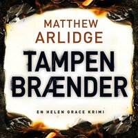 Tampen brænder - Matthew Arlidge