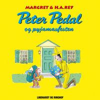 Peter Pedal og pyjamasfesten - Margret Og H.a. Rey