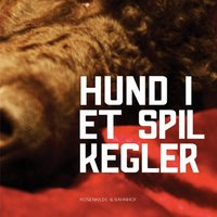 Hund i et spil kegler - Patricia Highsmith