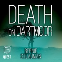 Death on Dartmoor - Bernie Steadman