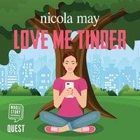 Love Me Tinder - Nicola May