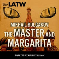 The Master and Margarita - Mikhail Bulgakov, Heidi Stillman