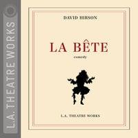 La Bête - David Hirson