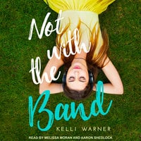 Not with the Band - Kelli Warner