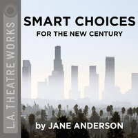 Smart Choices for the New Century - Jane Anderson