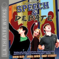 Speech & Debate - Stephen Karam