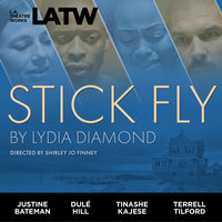 Stick Fly - Lydia Diamond