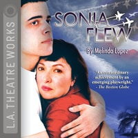 Sonia Flew - Melinda Lopez
