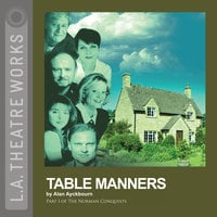 Table Manners - Alan Ayckbourn