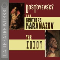 The Brothers Karamazov and The Idiot - Fyodor Dostoyevsky, David Fishelson