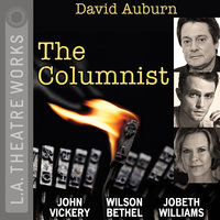 The Columnist - David Auburn
