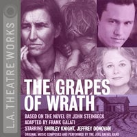 The Grapes of Wrath - John Steinbeck, Frank Galati