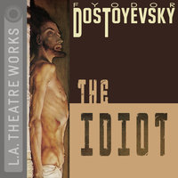 The Idiot - David Fishelson, Fyodor Dostoyesky