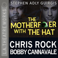The Motherfucker with the Hat - Stephen Adly Guirgis